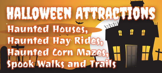 Halloween Attractions - Haunted Houses, Haunted Hayrides, Haunted Mazes & Haunted Trails